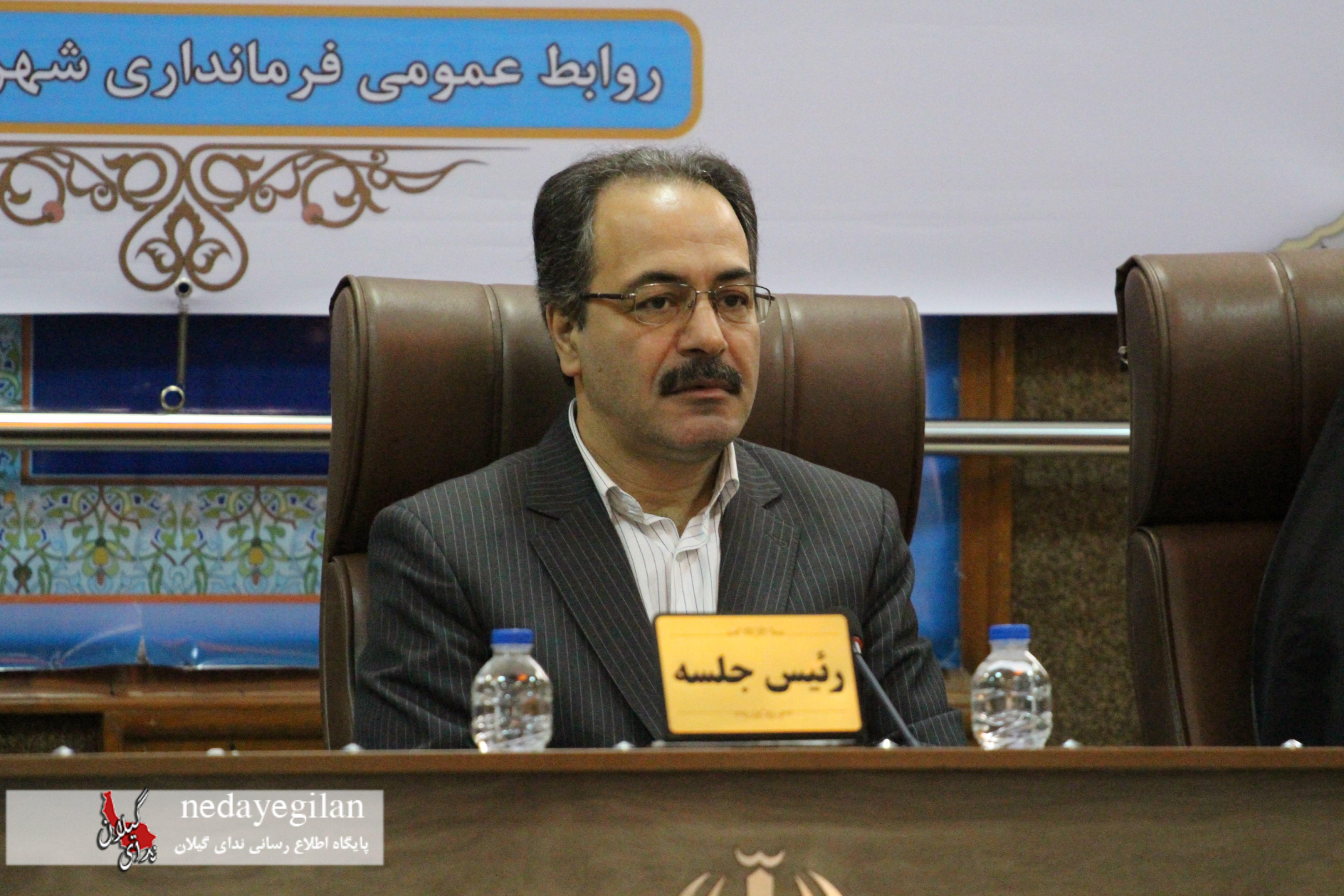 پیام تبریک فرماندار رشت به مناسبت روز شهرداری و دهیاری ها