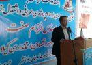 بهره برداری 35 پروژه عمرانی و اشتغالزایی در شهرستان رضوانشهر